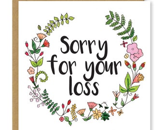 Sorry for your loss | Sympathy card | Floral Bereavement greetings card