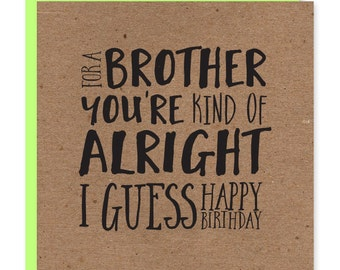 Birthday card for brother | Happy birthday brother | You're okay | Recycled kraft