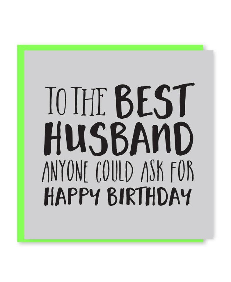 Best Husband Card Husband Birthday Card Happy Birthday To My Husband