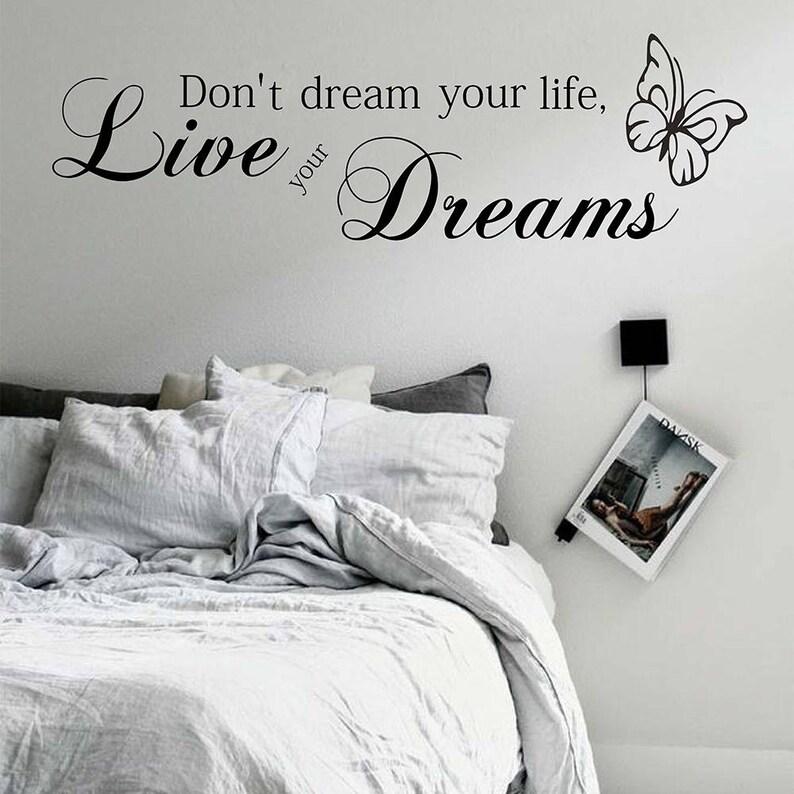 Non sognare la tua vita, vivi i tuoi sogni - camera da letto soggiorno sala  da pranzo Art Sticker foto Decalcomanie da muro #719Q