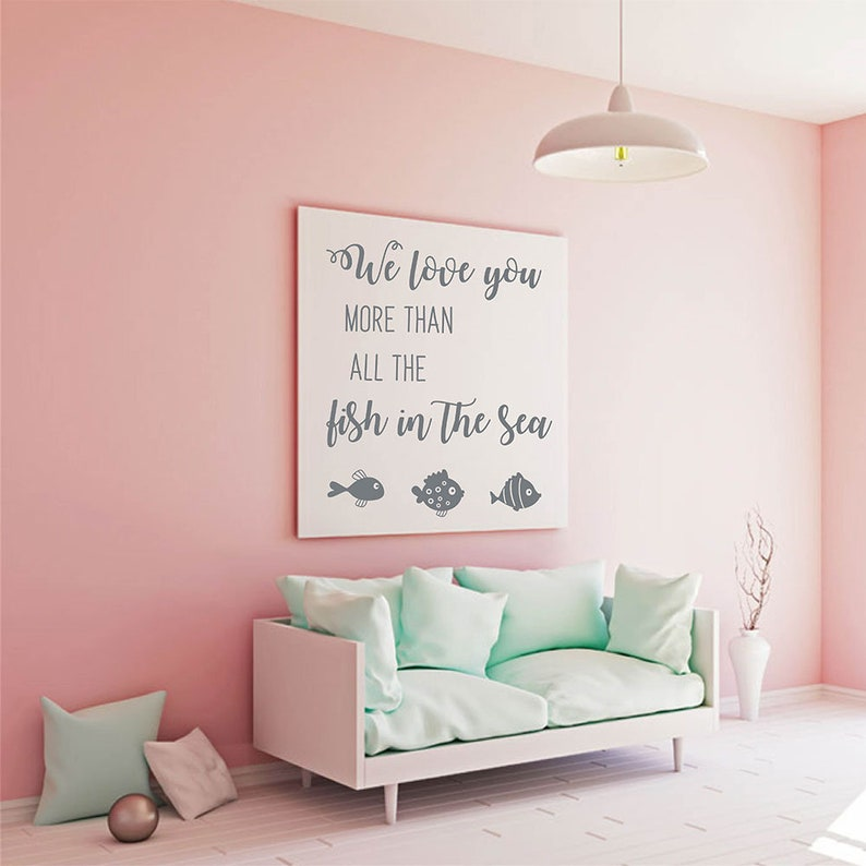 We Love You More Than All The Fish In The Sea Wall Quote with Fish  stickers, Love wall decal-Nursery wall quotes#888Q