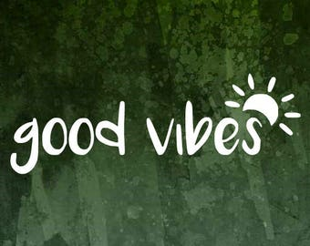 Good Vibes Decal, Good Vibes Only Decal, Adventure Decal, Beach Decal, Good Vibes Sticker, Mountain Decal, Decals for Women, Good Vibes