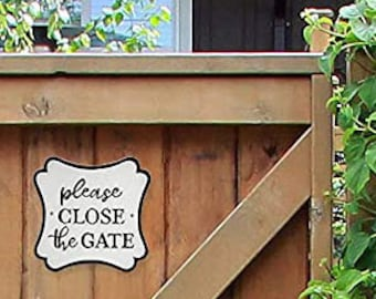 On Sale! - please CLOSE the GATE - Solid Cast Iron Metal Vintage Antique Style Entry Door Sign Plaque