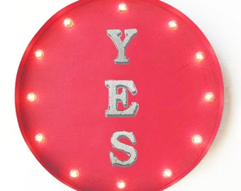 "On Sale! 20"" YES Round Metal Sign - Plugin or Battery Operated - Ok Allow Sure Perfect Wonderful - Rustic Vintage Marquee Light Up"