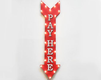 "On Sale! 48"" PAY HERE Metal Sign - Plugin or Battery Operated - Park Cashier Payment - Vintage Rustic Marquee Arrow Light Up"