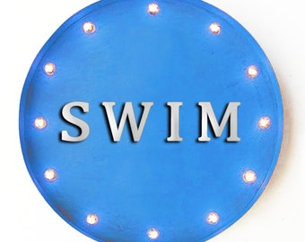 """On Sale! 20"""" SWIM Round Metal Sign - Plugin, Battery or Solar - Swim Swimming Pool Relax Fun - Rustic Vintage Marquee Light Up Sign"""
