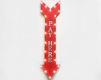 "On SALE! 48"" PAY HERE PayHere Park Cashier Payment Plug-In or Battery Operated led Rustic Metal Straight Light Up Arrow Marquee Sign"