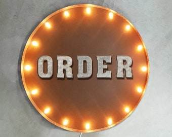 """On Sale! 30"""" ORDER Round Metal Sign - Plugin or Battery Operated - Restaurant Pick Up Place Cafe Bakery - Rustic Vintage Marquee Light Up"""