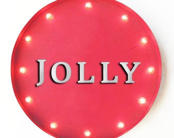 """On Sale! 20"""" JOLLY Round Metal Sign - Plugin or Battery Operated - Happy Christmas Festive Holiday - Rustic Vintage Marquee Light Up"""