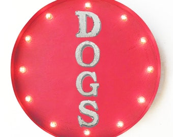 "On Sale! 20"" DOGS Round Metal Sign - Plugin or Battery Operated - Cat Dog Cats Animal Pet Pets Mutt - Rustic Vintage Marquee Light Up"