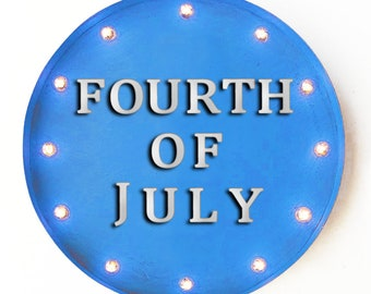 """On Sale! 20"""" FOURTH OF JULY Round Metal Sign - Plugin or Battery Operated - Holiday Festive Independence - Rustic Vintage Marquee Light Up"""