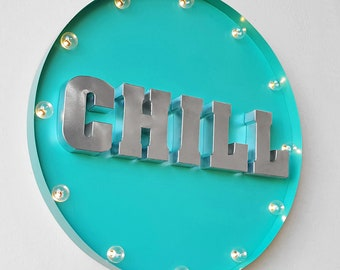 """ON SALE! 30"""" CHILL Out Large Customizable Personalized Round Sign. Plug-In or Battery Operated led Rustic Metal Marquee Light Up Sign"""