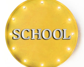 """On Sale! 20"""" SCHOOL Round Metal Sign - Plugin or Battery Operated - Class Classroom Students Teachers - Rustic Vintage Marquee Light Up"""