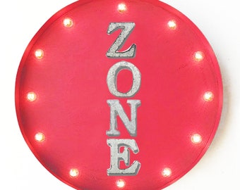 "On Sale! 20"" ZONE Round Metal Sign - Plugin or Battery Operated - Fun Section Area - Rustic Vintage Marquee Light Up"