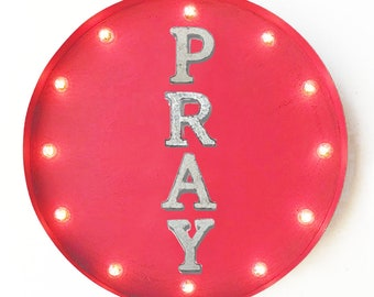 "On Sale! 20"" PRAY Round Metal Sign - Plugin or Battery Operated - Worship Church - Rustic Vintage Marquee Light Up"