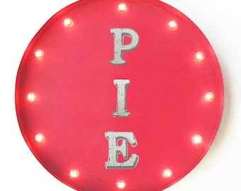 "On Sale! 20"" PIE Round Metal Sign - Plugin or Battery Operated - Pies Cake Muffins Baked Goods Food Eat - Rustic Vintage Marquee Light Up"