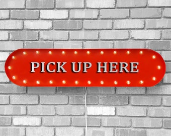 """On Sale! 39"""" PICK UP HERE Sign. Vintage Style Rustic Metal Marquee Light Up Pick Up Sign. Battery, Plugin or Solar!"""