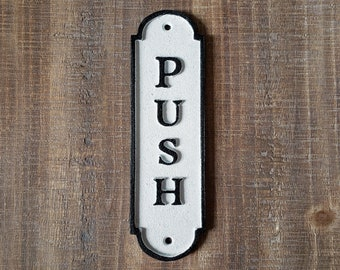 On Sale! - Large Solid Cast Iron PUSH Sign Metal Vintage Antique Style Entry Door Sign Plaque
