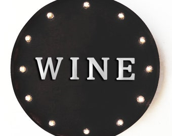 """On Sale! 20"""" WINE Round Metal Sign - Plugin, Battery or Solar - Bar Tasting White Red Winery Vineyard - Rustic Vintage Marquee Light Up Sign"""