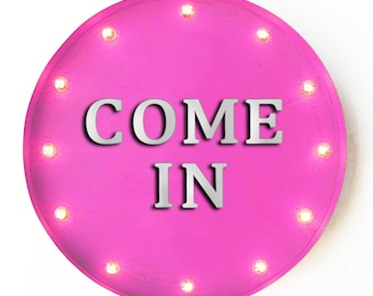 """On Sale! 20"""" COME IN Round Metal Sign - Plugin or Battery Operated - Welcome Here Open Enter Shop Store - Rustic Vintage Marquee Light Up"""
