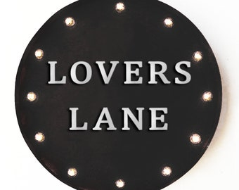 """On Sale! 20"""" LOVERS LANE Round Metal Sign - Plugin or Battery Operated - Love Ln Marriage Wedding Couple - Rustic Vintage Marquee Light Up"""
