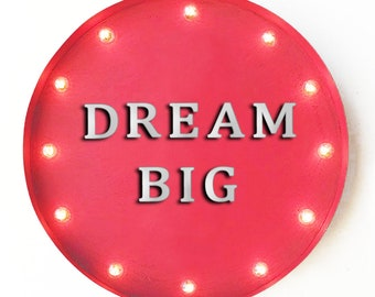"""On Sale! 20"""" DREAM BIG Round Metal Sign - Plugin or Battery Operated - Motivational Quote Inspiration - Rustic Vintage Marquee Light Up"""