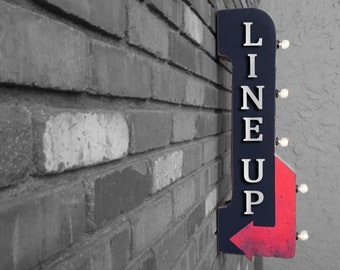 """On Sale! 30"""" LINE UP Metal Arrow Sign - Plugin or Battery Operated - Entrance Welcome Lineup Here Way - Double Sided Rustic Marquee Light Up"""