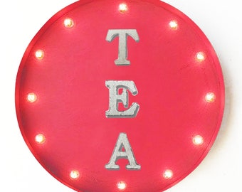 "On Sale! 20"" TEA Round Metal Sign - Plugin or Battery Operated - Drink Refreshing Hot Cold Ice Steep - Rustic Vintage Marquee Light Up"