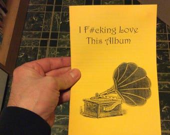 I F#cking Love This Album