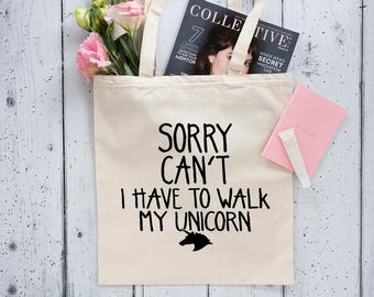 Unicorn Tote Bag - Canvas Tote Bag - Printed Tote Bag -  Cotton Tote Bag - Funny Gift - Quote Bag - Shopper Tote Bag  - Large Shopping Bag