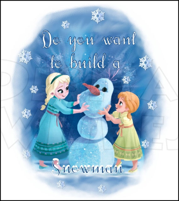 Elsa And Anna Disney Frozen Do You Want To Build A Snowman Etsy