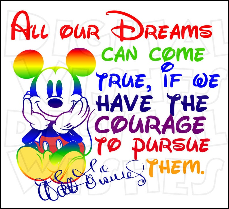 All Your Dreams Can Come True Walt Disney Quote With Mickey Etsy