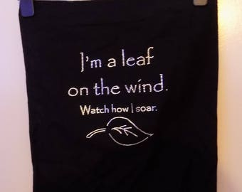 Handmade tote bag -Firefly/Serenity quote - I'm a Lead of the Wind watch how i Soar