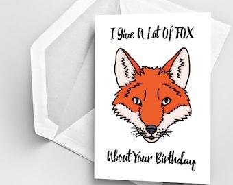 Fox Pun Birthday Card, Punny Birthday Card, Funny Fox Pun Card, Birthday Greeting Card, Birthday Fox Greeting Card, Funny Bday Pun Card