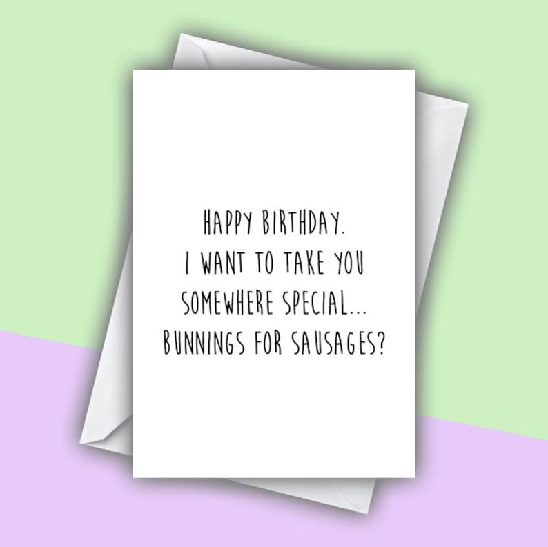 Birthday Card Bunnings Sausage Greeting Aussie