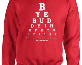 Eye Chart BYE BUDDY I Hope You Find Your Dad Eye Chart ELF Will Ferrell Sweatshirt 585