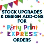 Stock Upgrade Options for Party Print Express Invitations & Design Add Ons