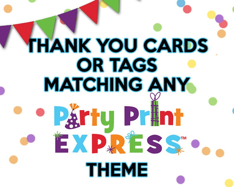 Matching Theme Thank You Cards or Party Tags for Party Print image 0