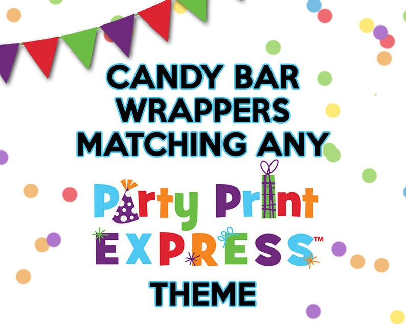 Matching Theme Candy Bar Wrappers for Party Print Express image 0