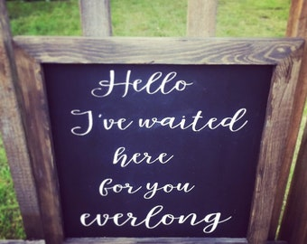 Hello I've waited here for you everlong wood sign, song lyrics, Foo fighters song lyrics, gallery wall sign, framed wood sign