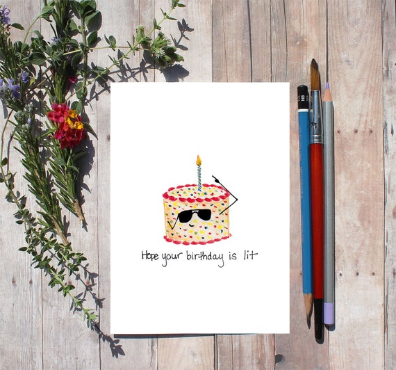 Birthday Cake Card Hope Your Is Lit Cute