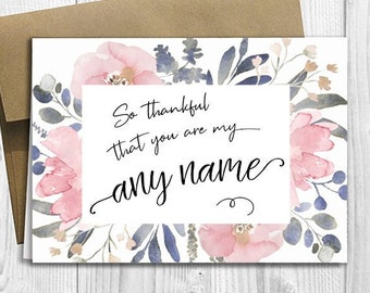 5x7 PRINTED masculine Greeting Card for him Father/'s Day  Birthday  Any Occasion So thankful that you are my ANY NAME Customized