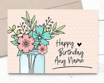 PRINTED Personalized Custom Name Dainty Flowers in Jar - Happy Birthday 5x7 Greeting Card - Floral Notecard