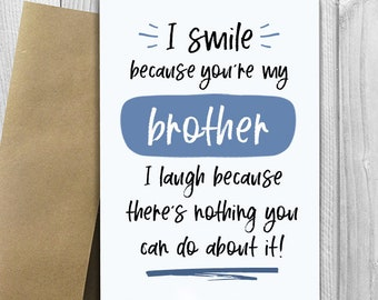PRINTED I Smile Because Youre My Brother 5x7 Greeting Card
