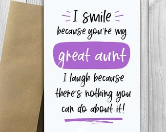 PRINTED I Smile Because Youre My Great Aunt 5x7 Greeting Card