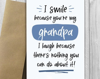 PRINTED I Smile Because Youre My Grandpa 5x7 Greeting Card