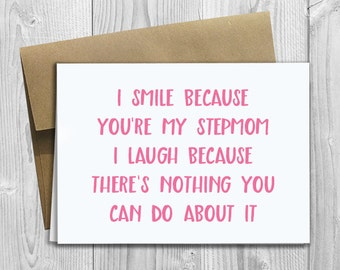 PRINTED I Smile Because Youre My Stepmom 5x7 Greeting Card