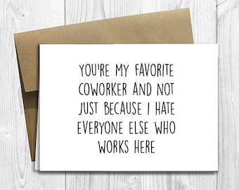 PRINTED Favorite Coworker 5x7 Greeting Card