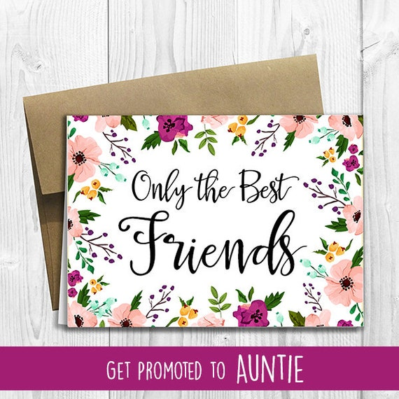 Printed custom only the best friends get promoted to auntie etsy image 0 m4hsunfo