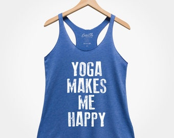 ec2fb09a4c20 Yoga Makes Me Happy, But First Yoga, Yoga Shirt, Fitness, Gym, Workout Top,  Graphic Tee, Womens Gift, Yoga Mom, Ladies Tank Top, Funny Tank